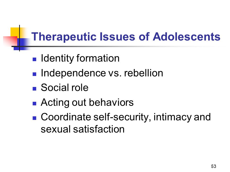 Therapeutic Issues of Adolescents