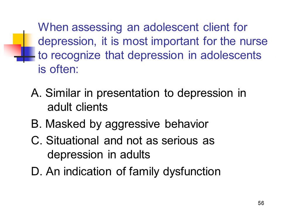 A. Similar in presentation to depression in adult clients
