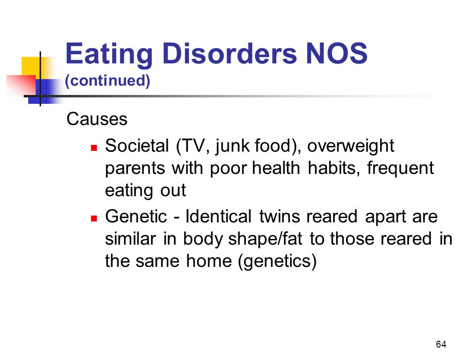 Eating Disorders NOS (continued)