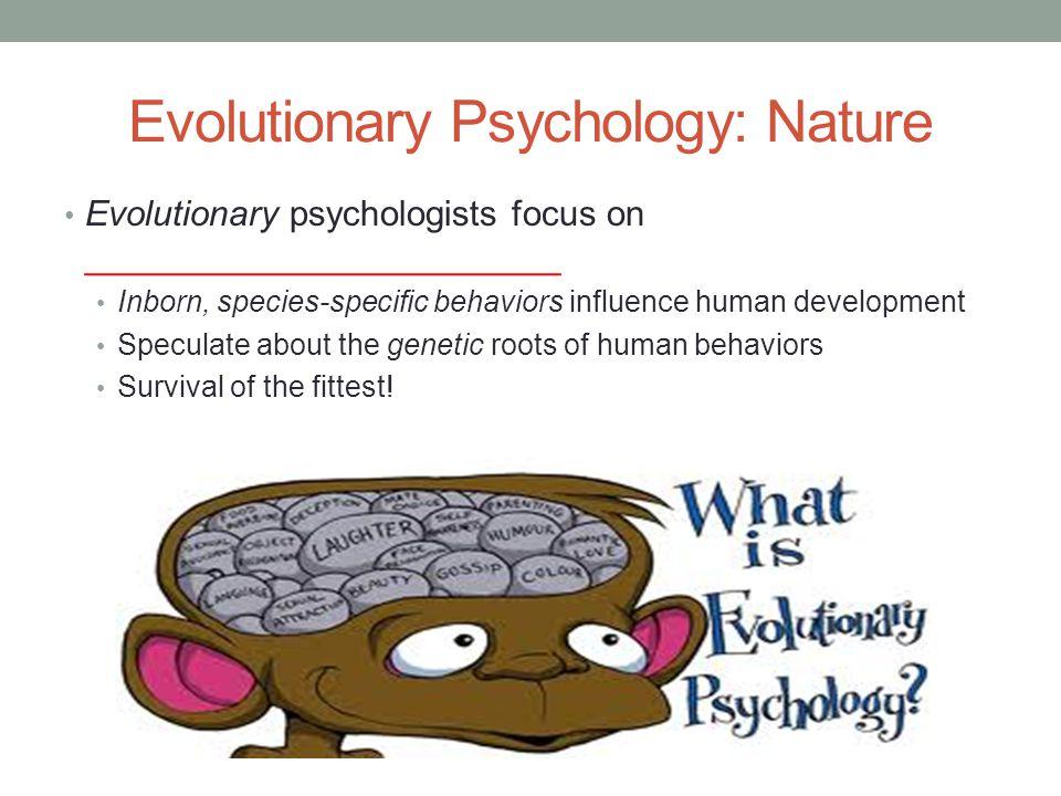 Evolutionary Psychology: Nature