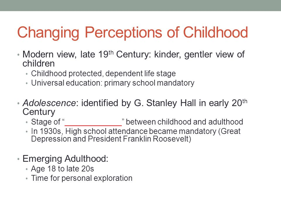 Changing Perceptions of Childhood