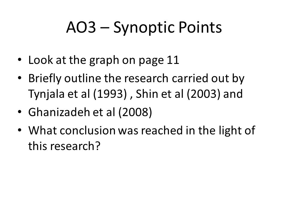 AO3 – Synoptic Points Look at the graph on page 11