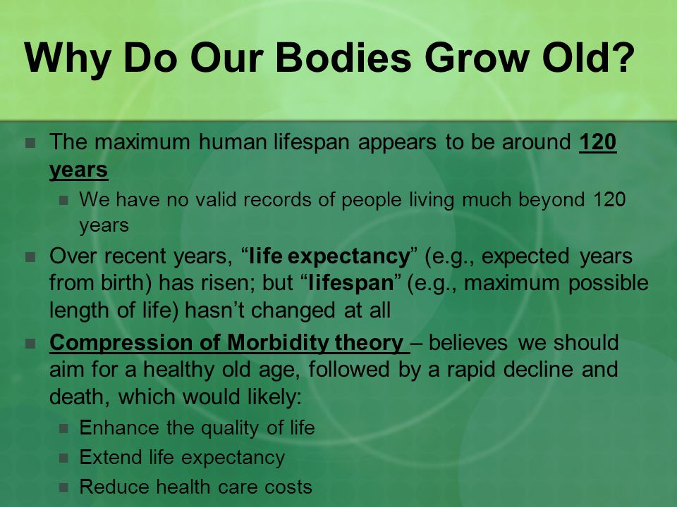 Why Do Our Bodies Grow Old