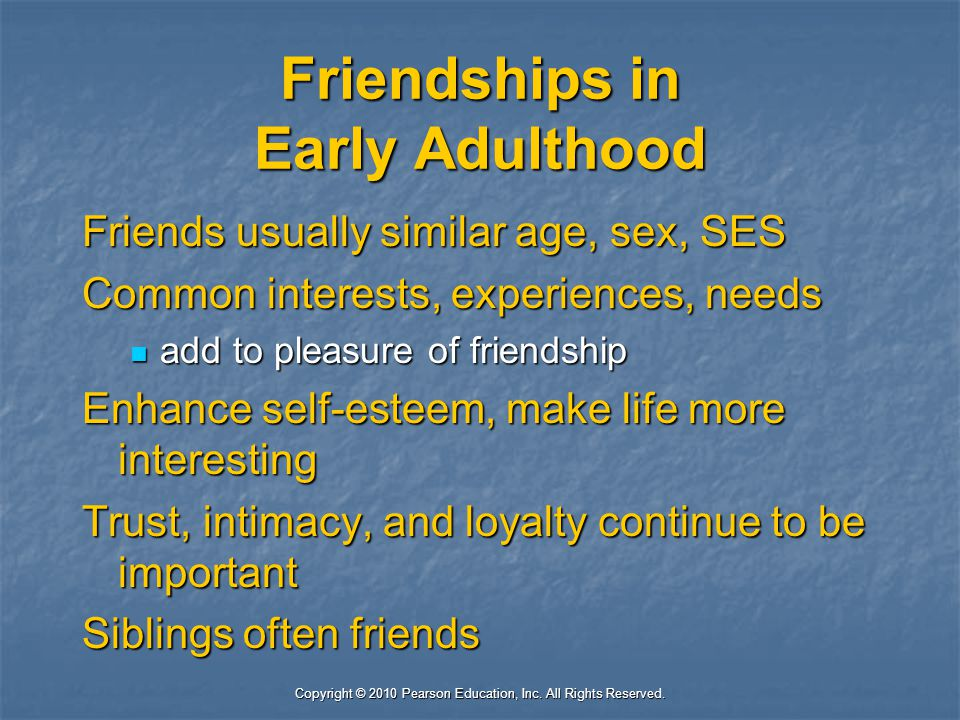 Friendships in Early Adulthood