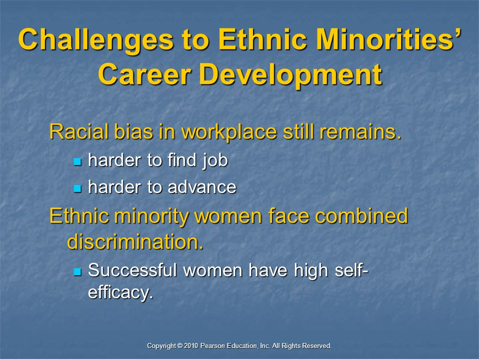 Challenges to Ethnic Minorities' Career Development