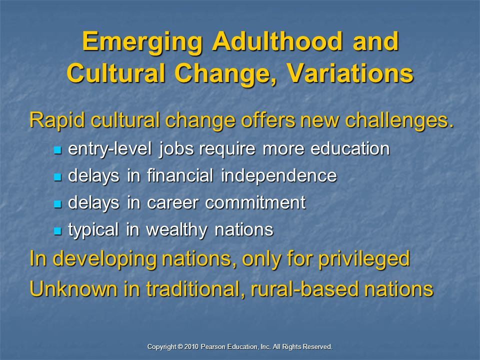 Emerging Adulthood and Cultural Change, Variations