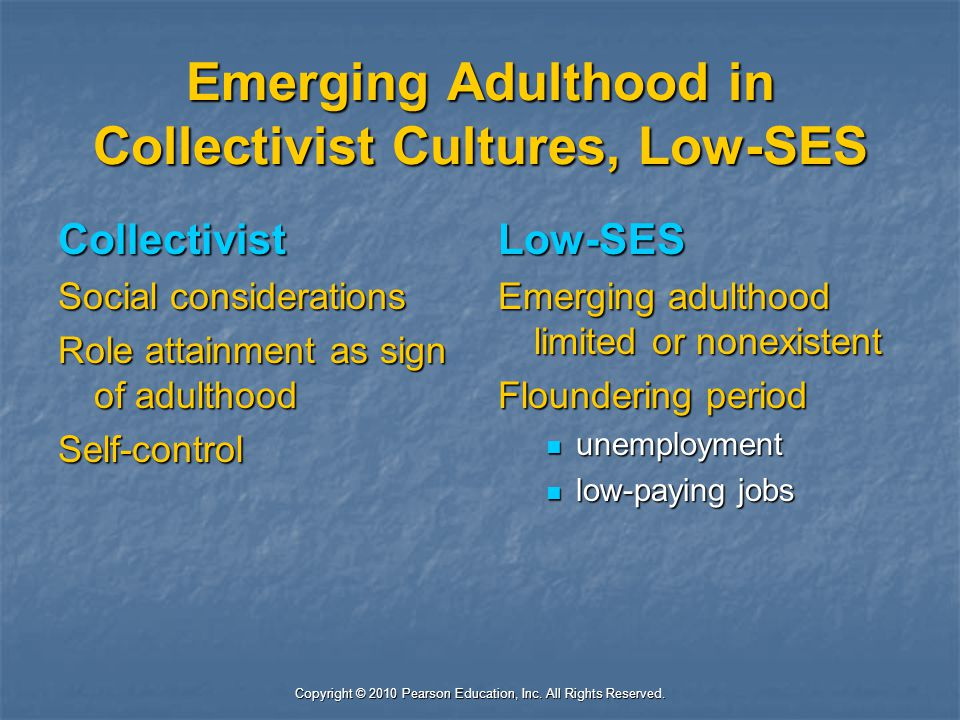 Emerging Adulthood in Collectivist Cultures, Low-SES
