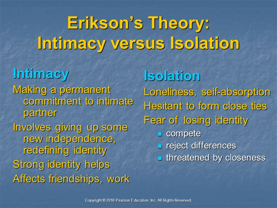 Erikson's Theory: Intimacy versus Isolation