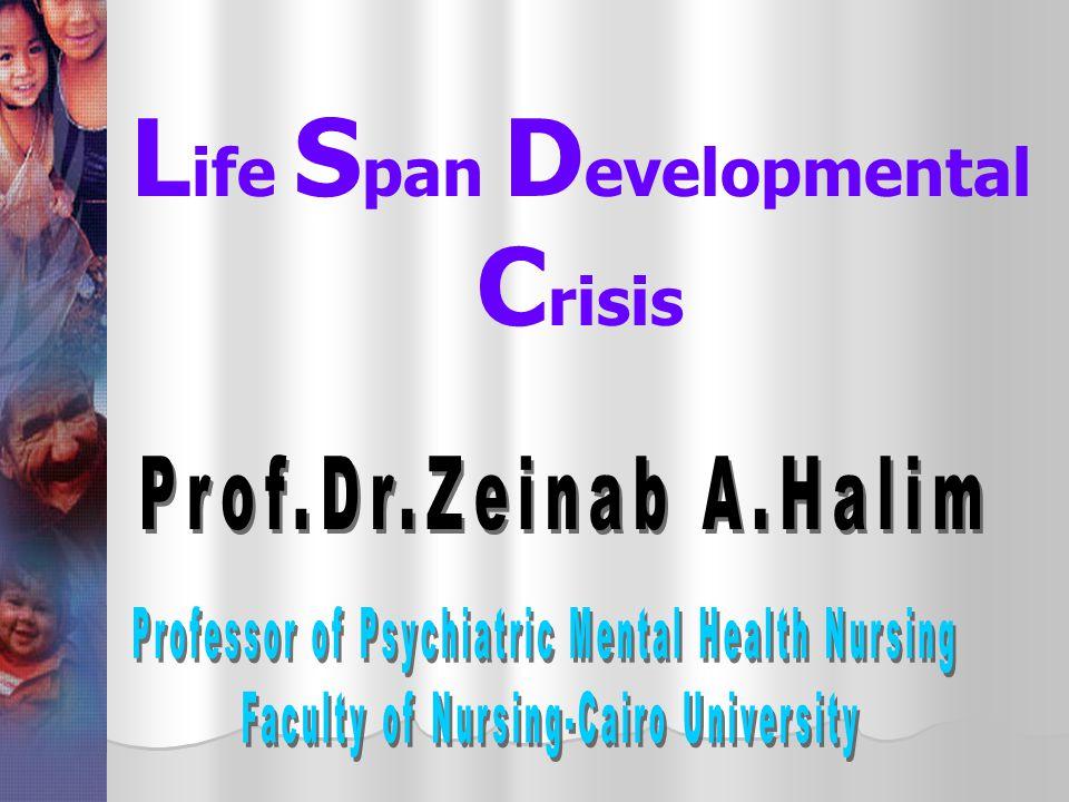 Life Span Developmental Crisis