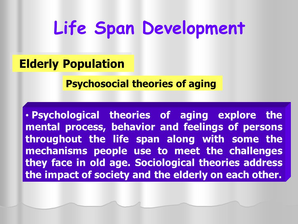 Psychosocial theories of aging
