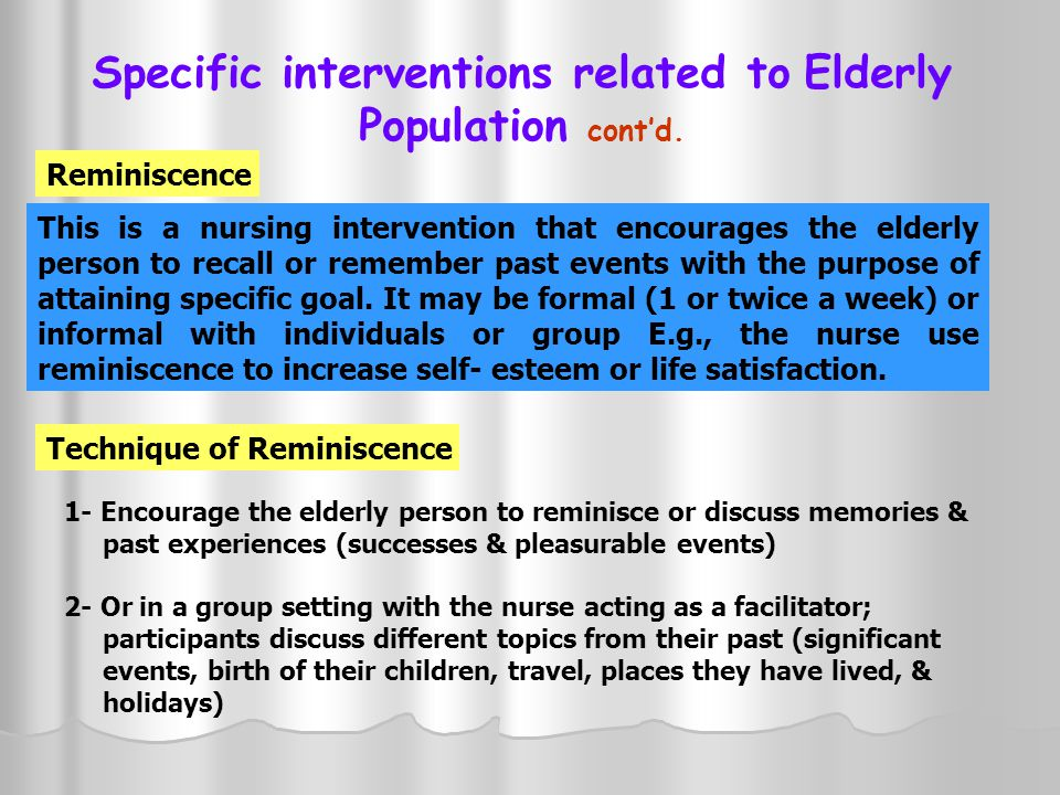 Specific interventions related to Elderly Population cont'd.