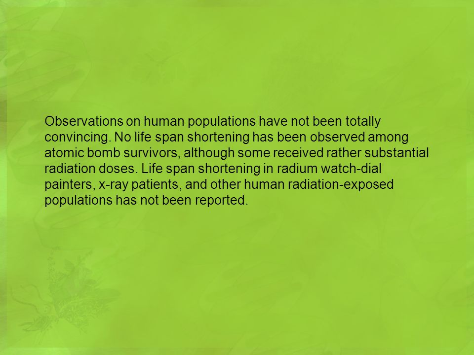 Observations on human populations have not been totally convincing
