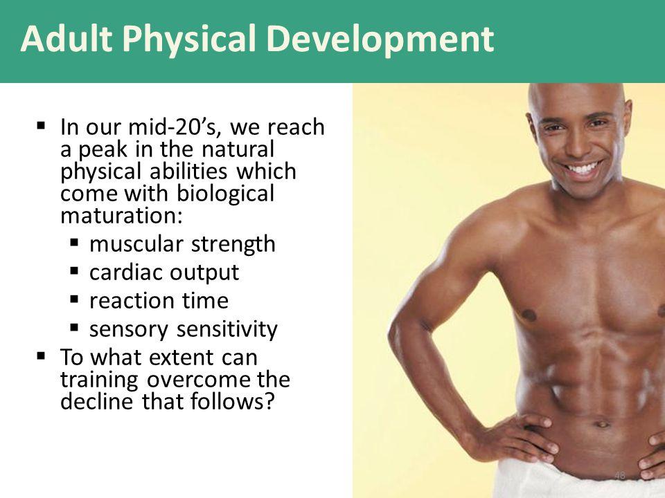 Adult Physical Development