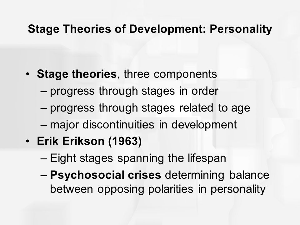 Stage Theories of Development: Personality