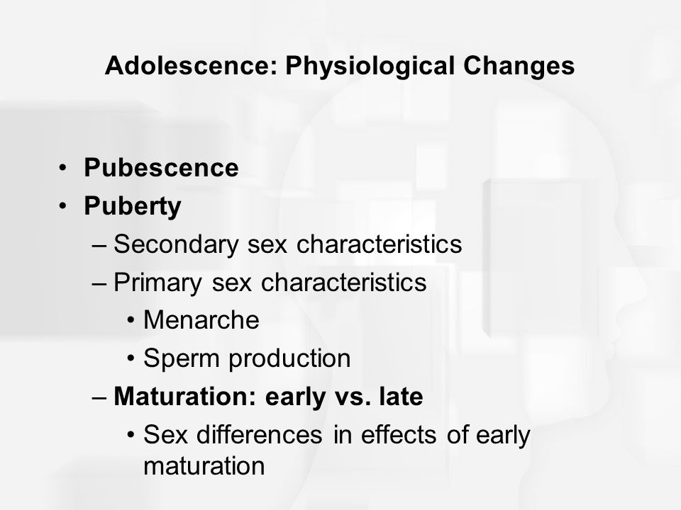 Adolescence: Physiological Changes