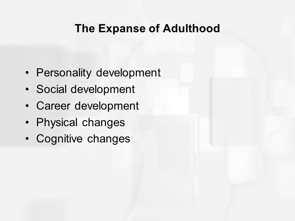 The Expanse of Adulthood