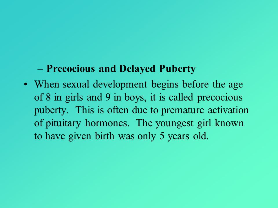 Precocious and Delayed Puberty