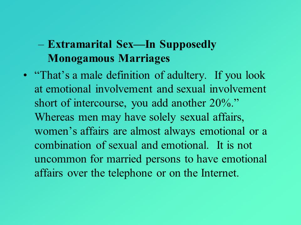 Extramarital Sex—In Supposedly Monogamous Marriages