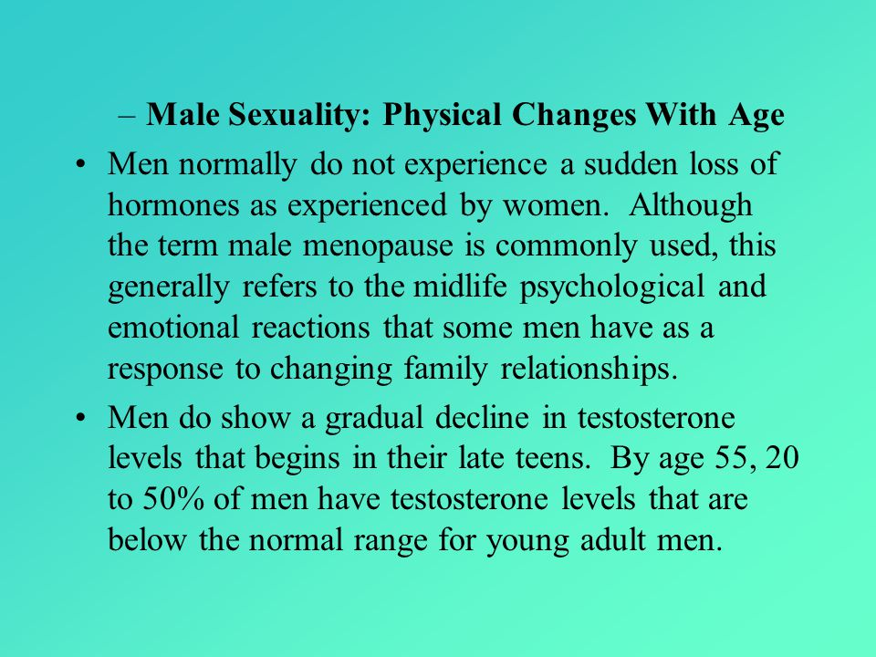 Male Sexuality: Physical Changes With Age