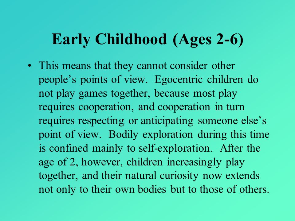 Early Childhood (Ages 2-6)