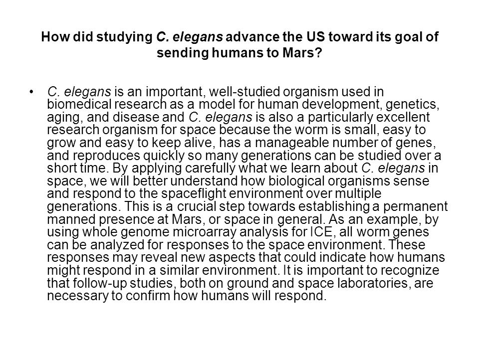 How did studying C. elegans advance the US toward its goal of sending humans to Mars