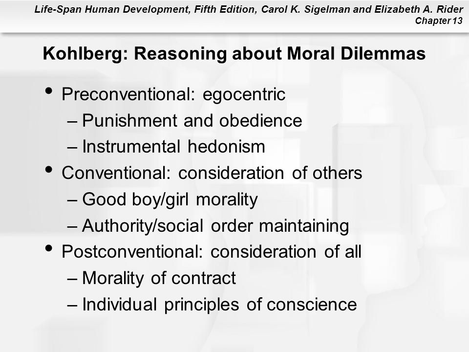 Kohlberg: Reasoning about Moral Dilemmas