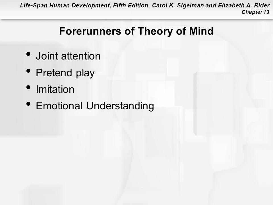 Forerunners of Theory of Mind