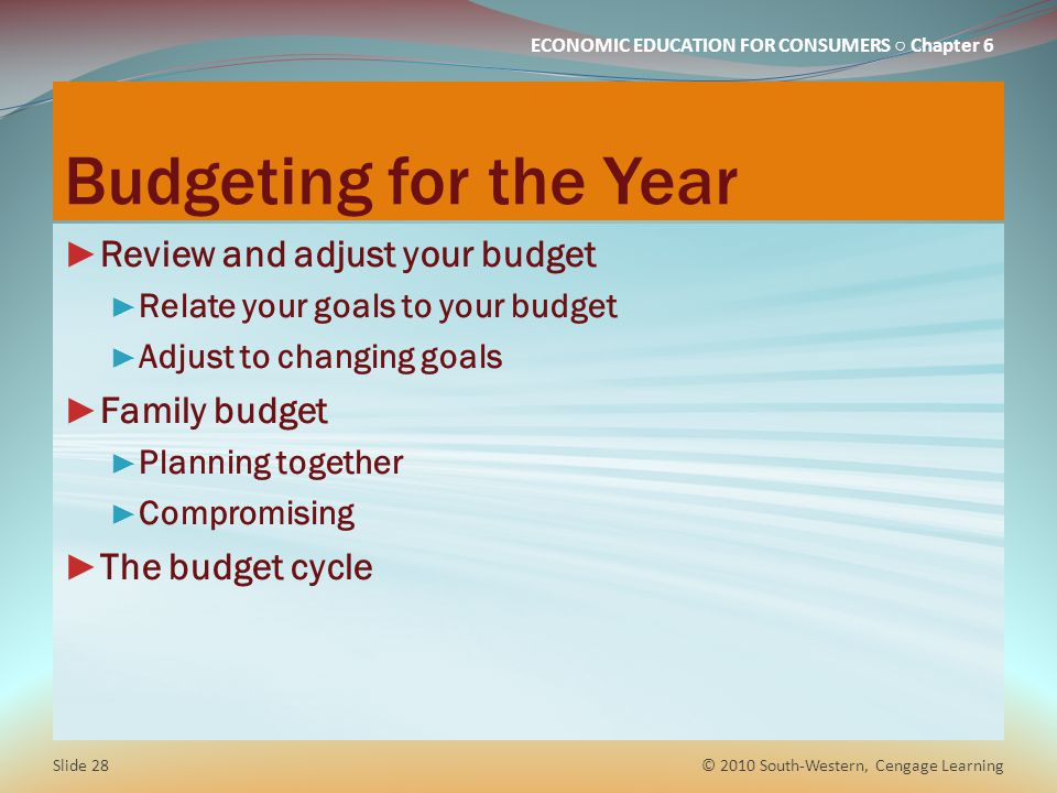 Budgeting for the Year Review and adjust your budget Family budget