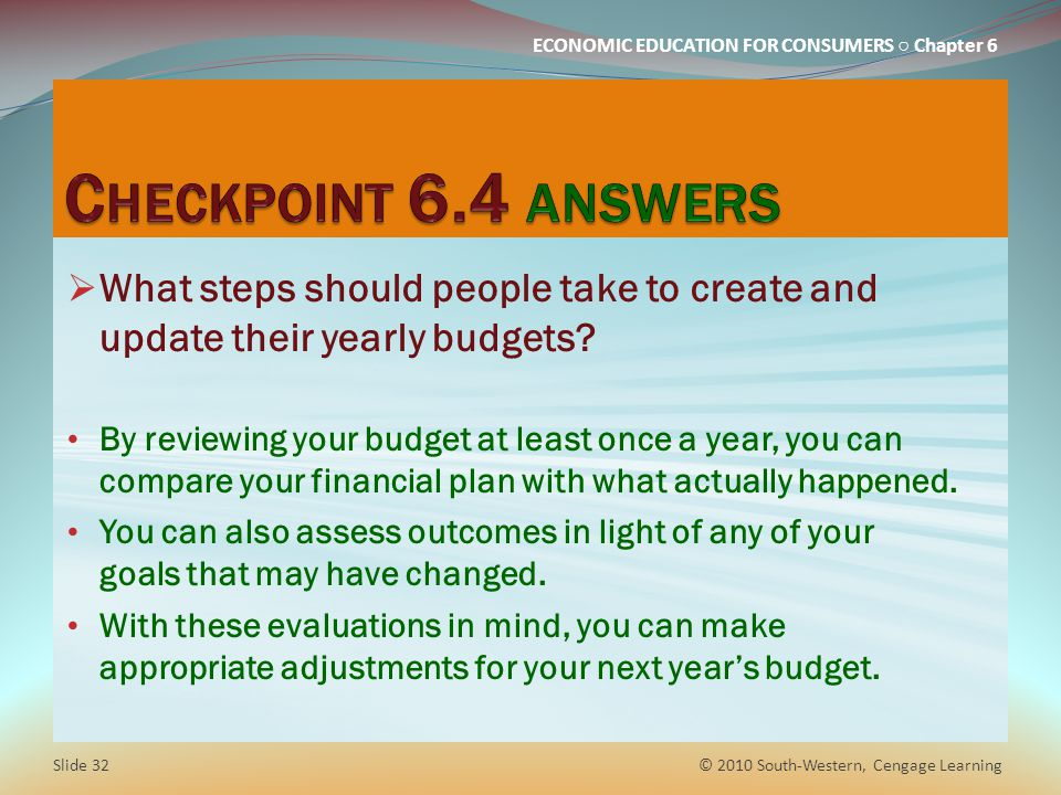 Checkpoint 6.4 answers What steps should people take to create and update their yearly budgets