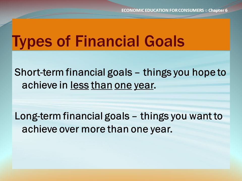 Types of Financial Goals