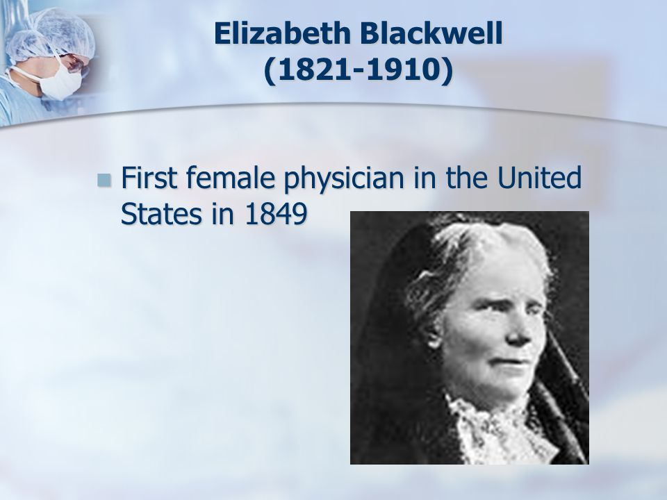 Elizabeth Blackwell (1821-1910)