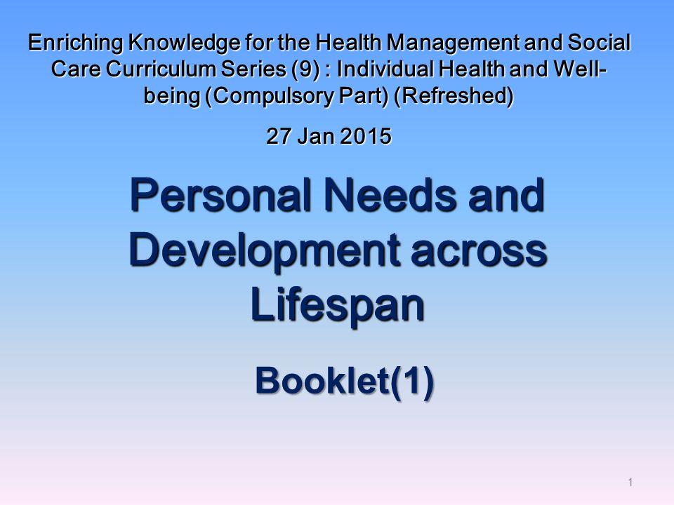Personal Needs and Development across Lifespan