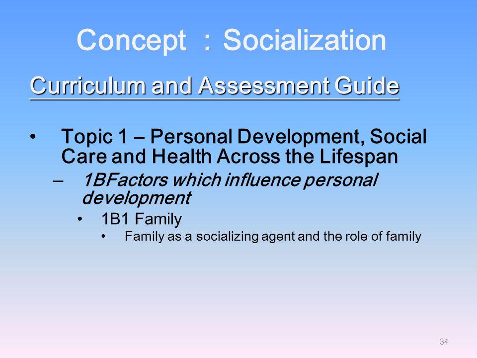 Concept :Socialization