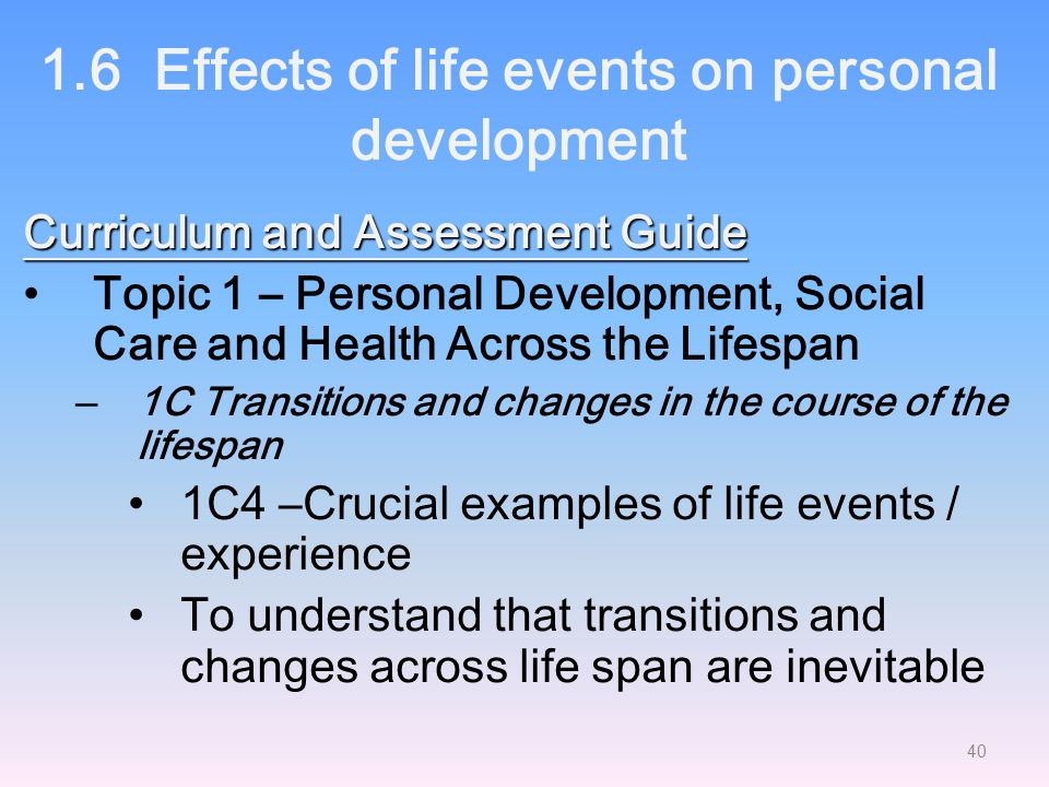 1.6 Effects of life events on personal development