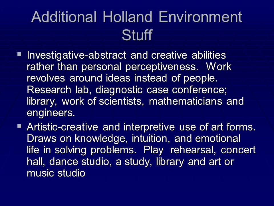 Additional Holland Environment Stuff