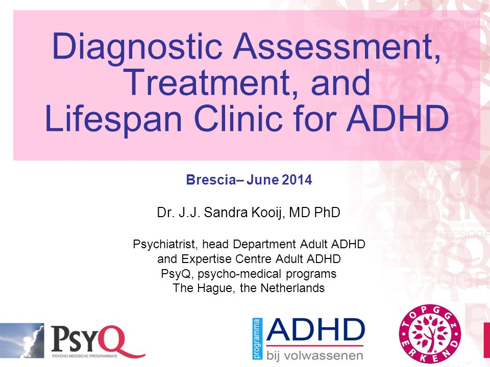 Diagnostic Assessment, Treatment, and Lifespan Clinic for ADHD