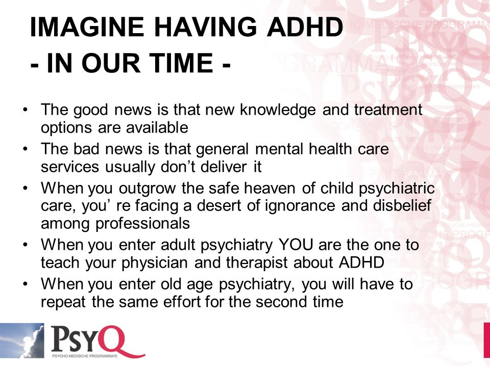 IMAGINE HAVING ADHD - IN OUR TIME -