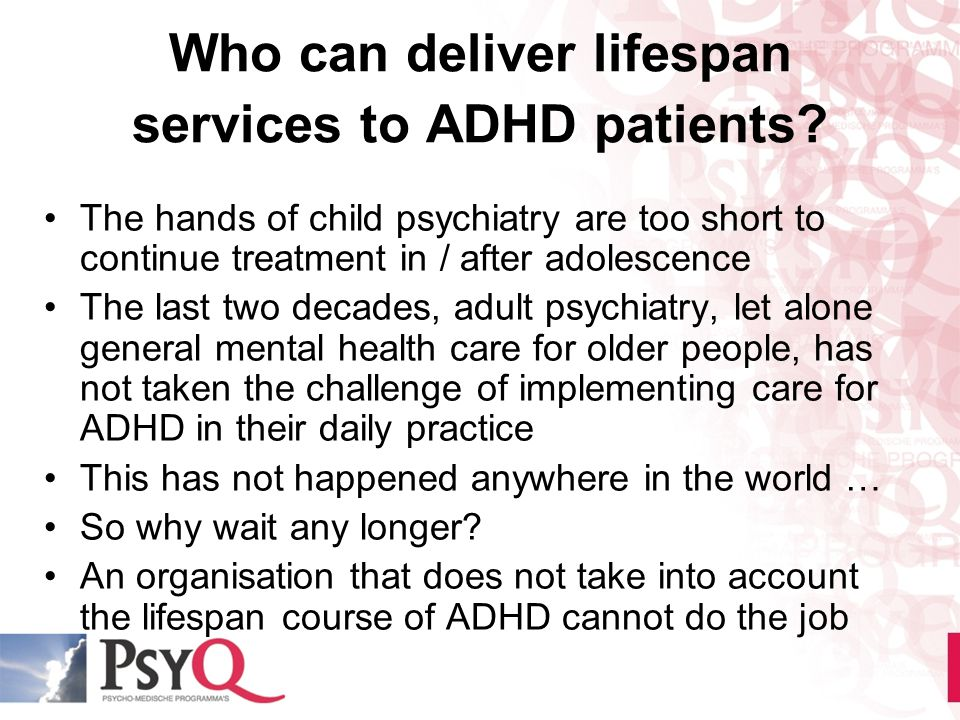 Who can deliver lifespan services to ADHD patients