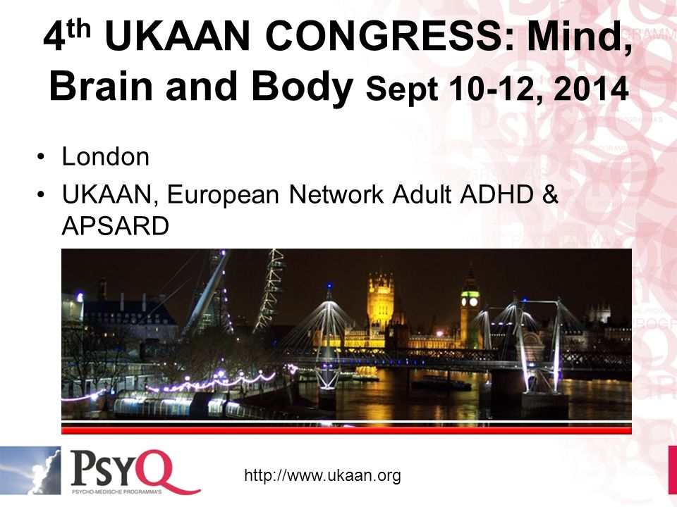 4th UKAAN CONGRESS: Mind, Brain and Body Sept 10-12, 2014