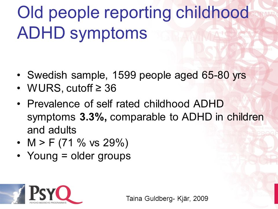 Old people reporting childhood ADHD symptoms