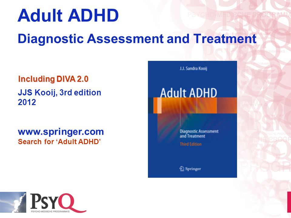 Adult ADHD Diagnostic Assessment and Treatment