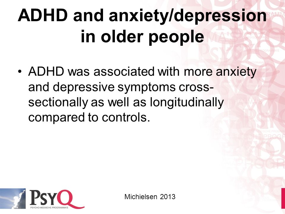 ADHD and anxiety/depression in older people