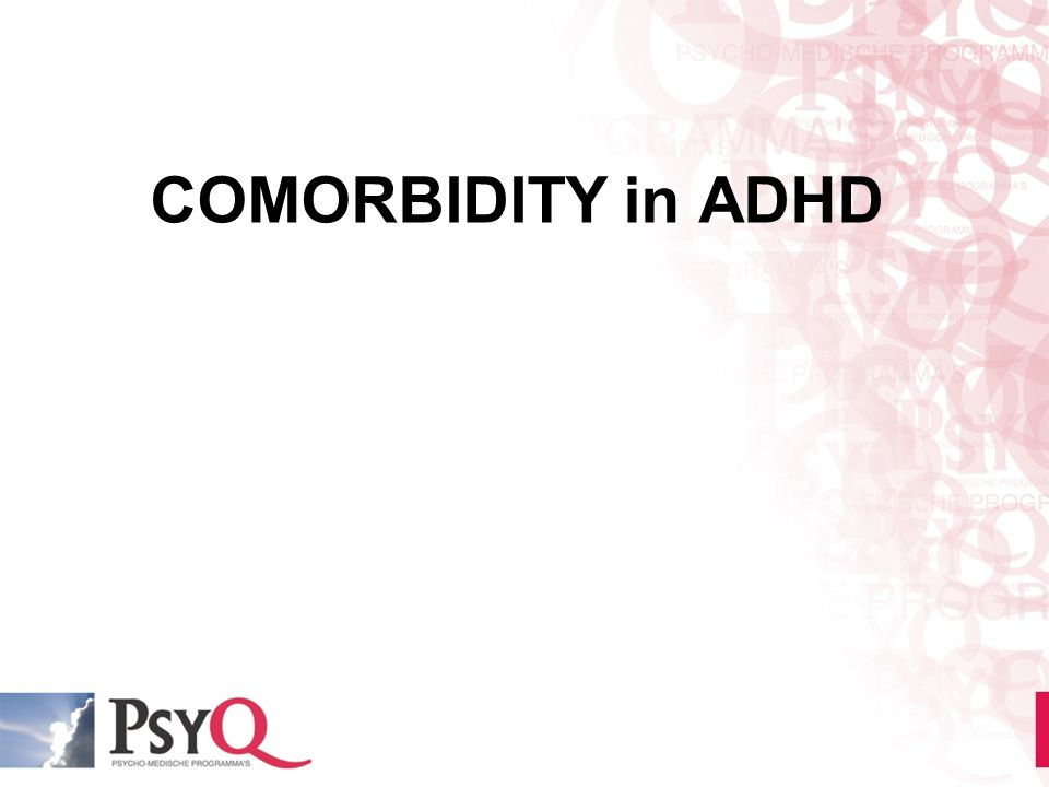 COMORBIDITY in ADHD