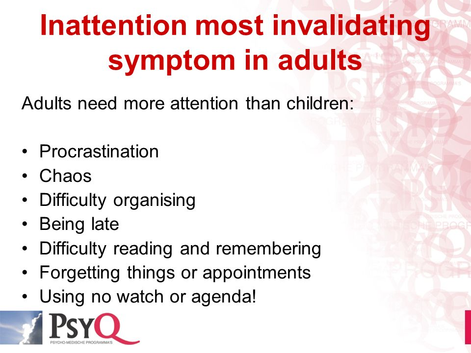 Inattention most invalidating symptom in adults