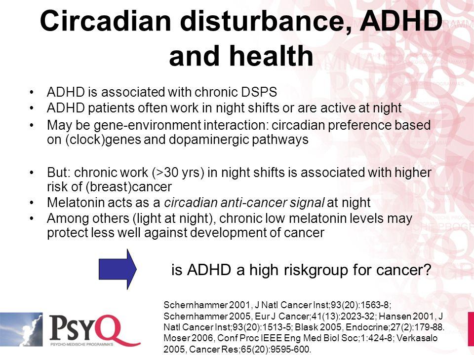 Circadian disturbance, ADHD and health