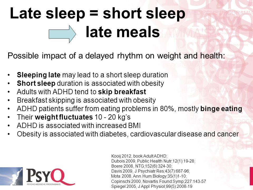Late sleep = short sleep late meals