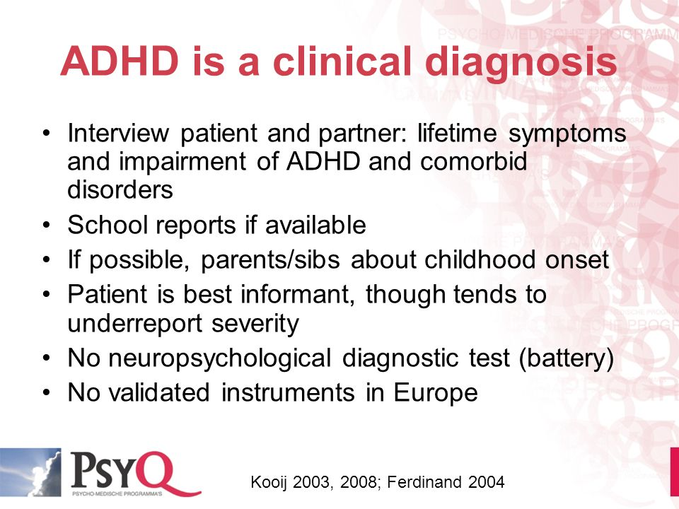 ADHD is a clinical diagnosis