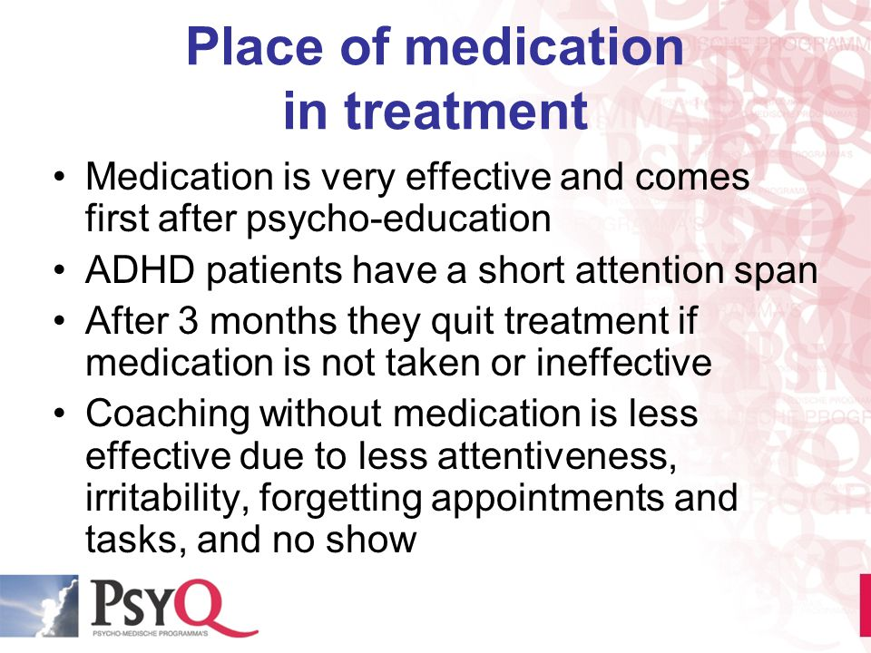 Place of medication in treatment