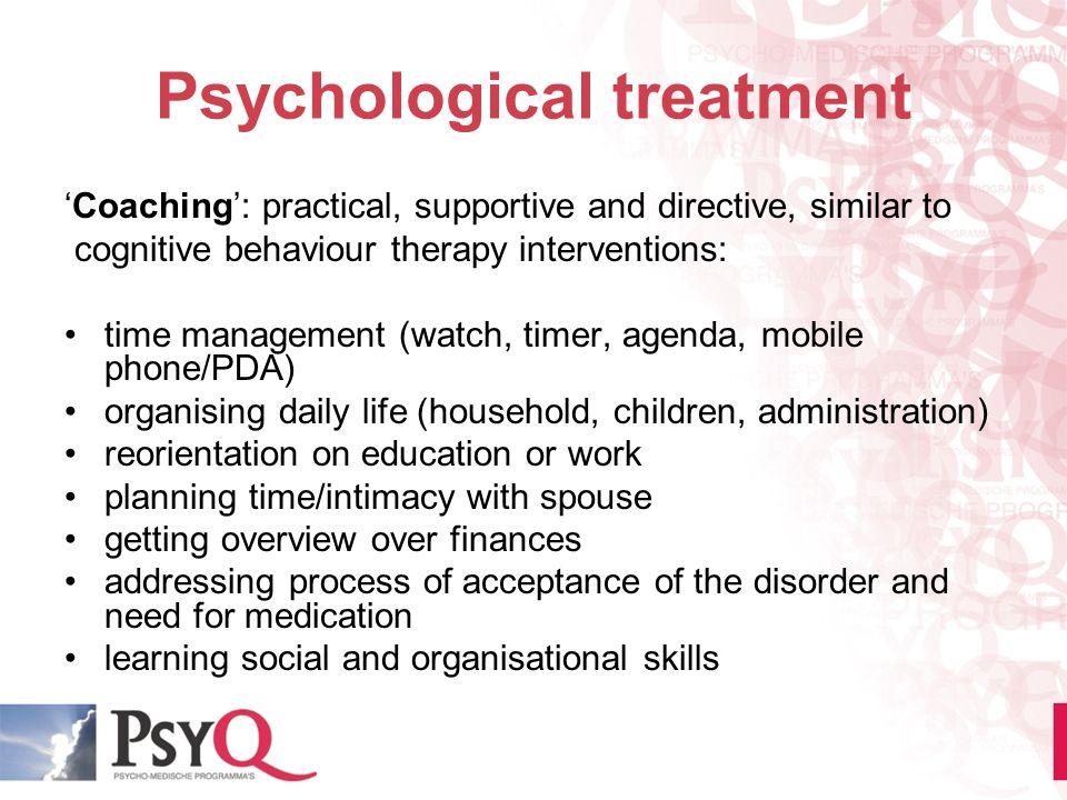 Psychological treatment