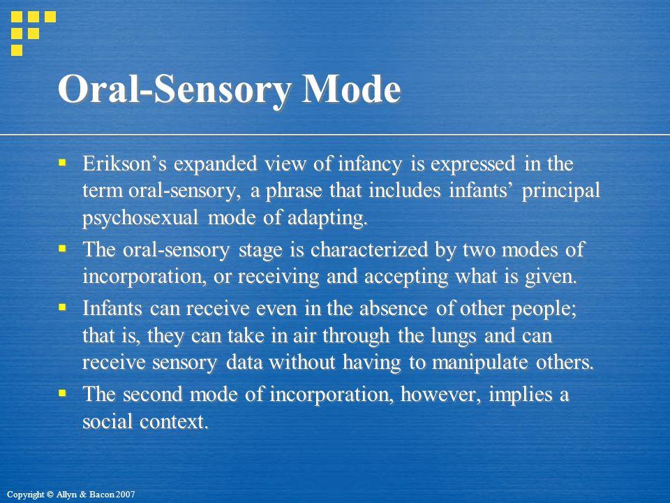 Oral-Sensory Mode